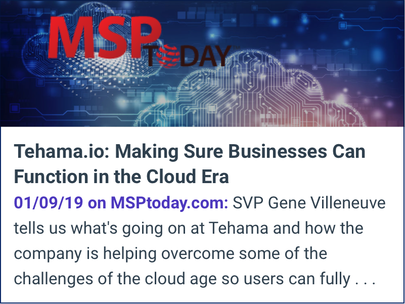 MSP Today: Tehama.io